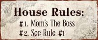 Metal Sign - House rules:
