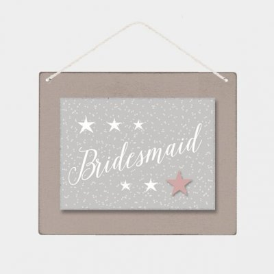 Wooden Sign - Bridesmaid