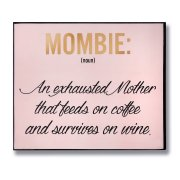 Mombie Gold Foil Plaque