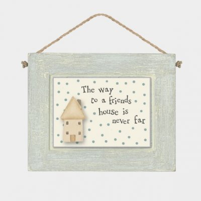 Grey Wooden Hanging Plaque - The Way to a Friends House
