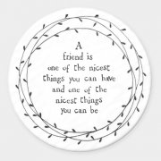 Round Porcelain Coaster - A Friend Is One