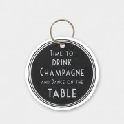Key Ring - Time to drink Champagne